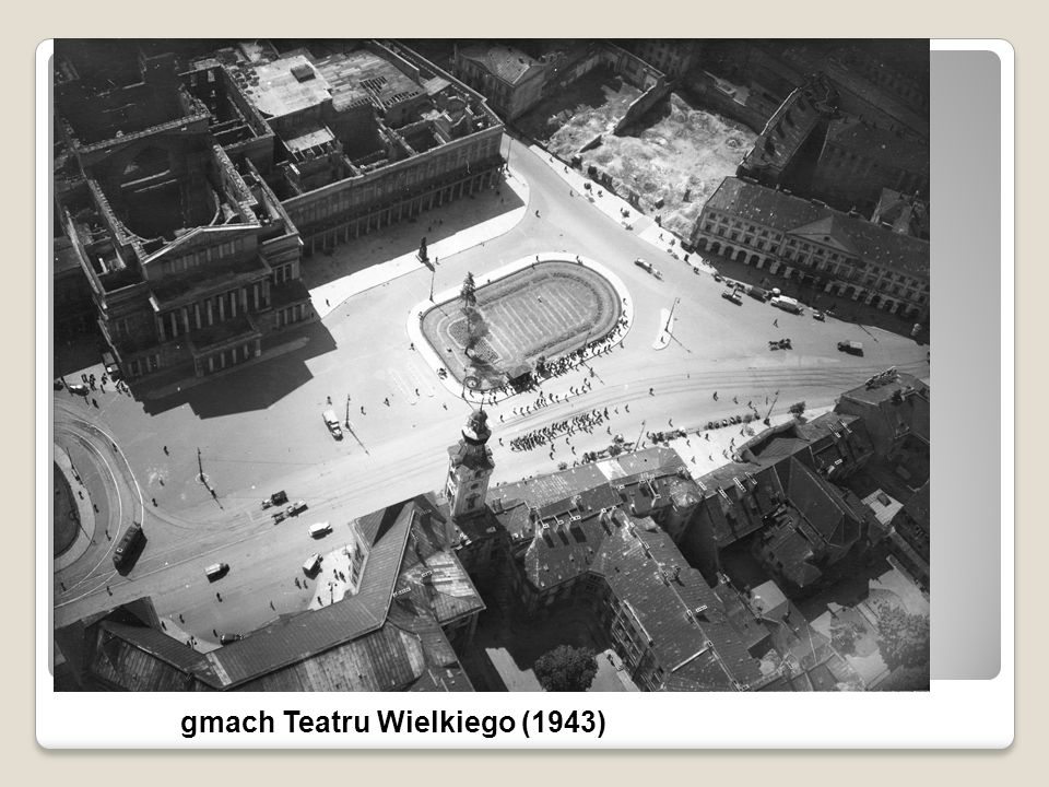 gmach Teatru Wielkiego (1943)