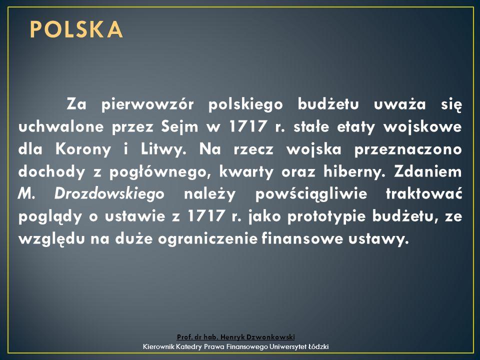 Za pierwowzór polskiego budżetu uważa się uchwalone przez Sejm w 1717 r.