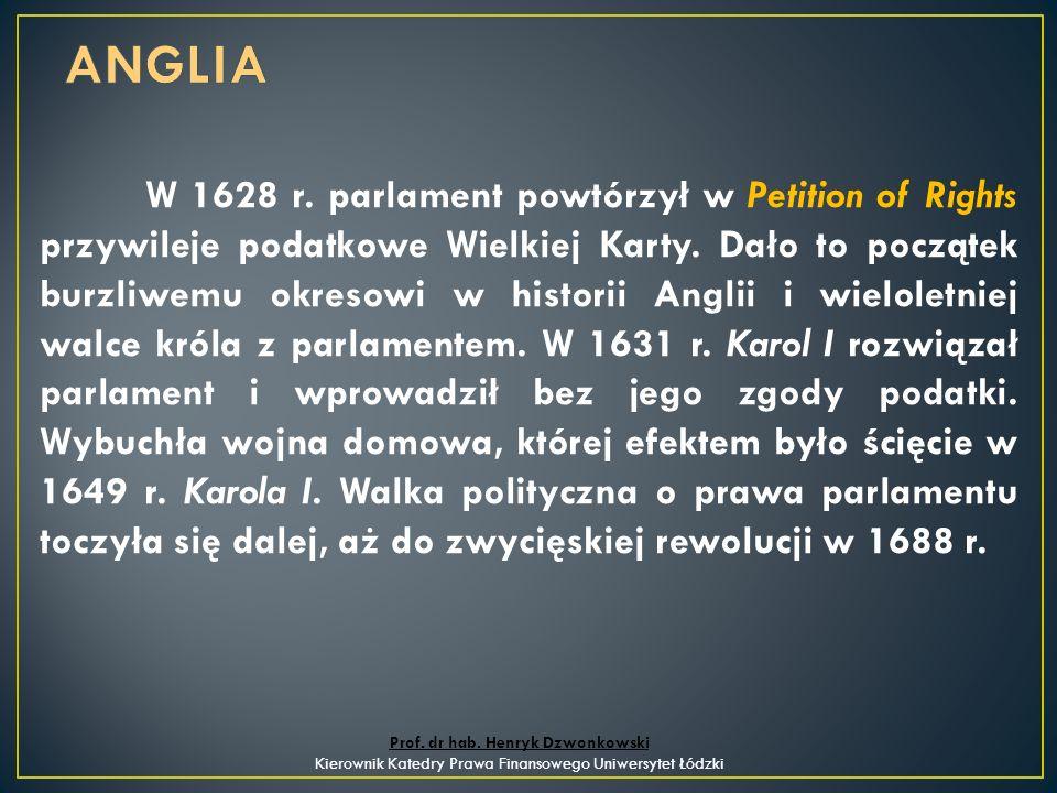 Zwieńczeniem działań o ugruntowanie prawa budżetowego jest wydana w 1689 r.