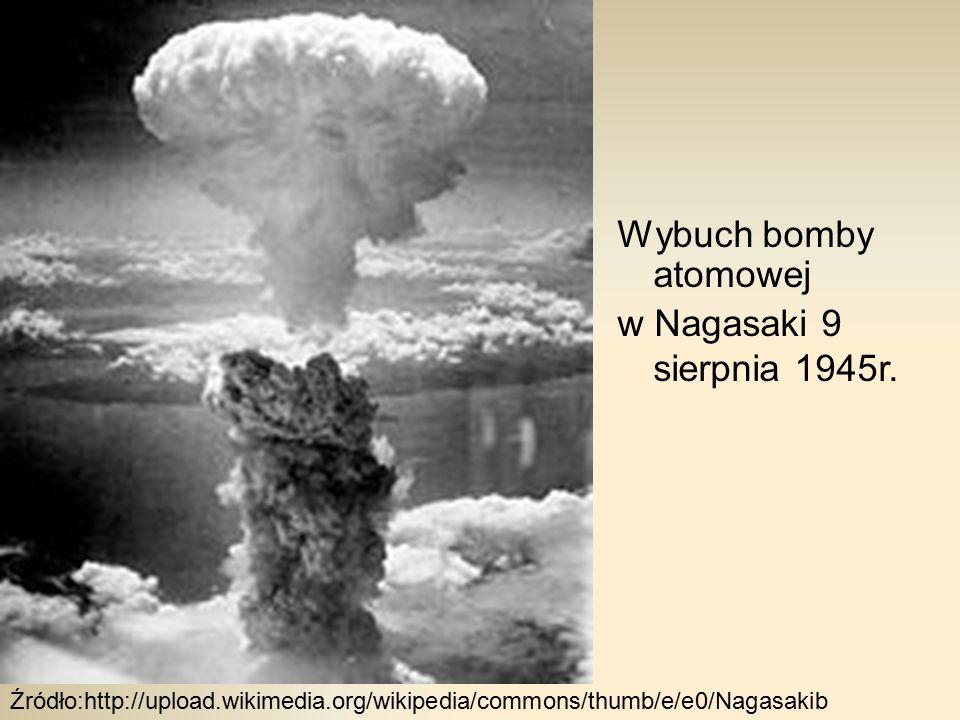 Wybuch bomby atomowej w Nagasaki 9 sierpnia 1945r.