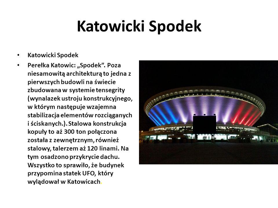 """Katowicki Spodek Perełka Katowic: """"Spodek ."""