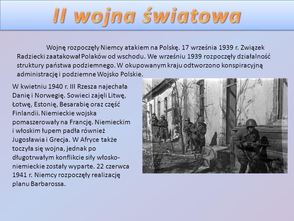 Wojnę rozpoczęły Niemcy atakiem na Polskę. 17 września 1939 r. Związek Radziecki zaatakował Polaków od wschodu. We wrześniu 1939 rozpoczęły działalnoś