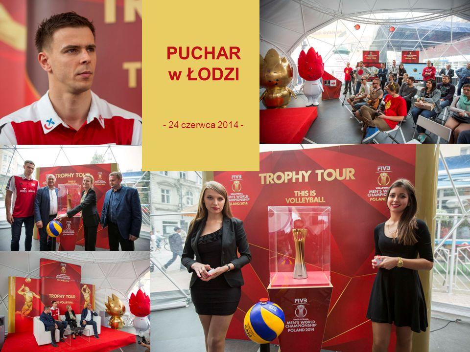 7 PUCHAR w ŁODZI - 24 czerwca 2014 -