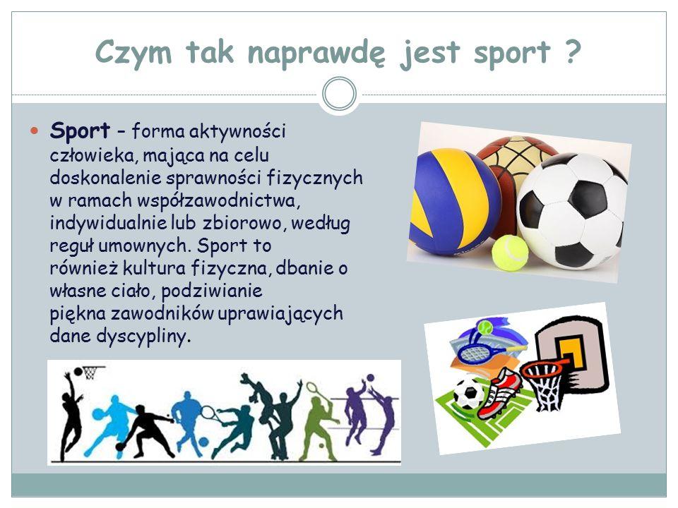 Czym tak naprawdę jest sport .