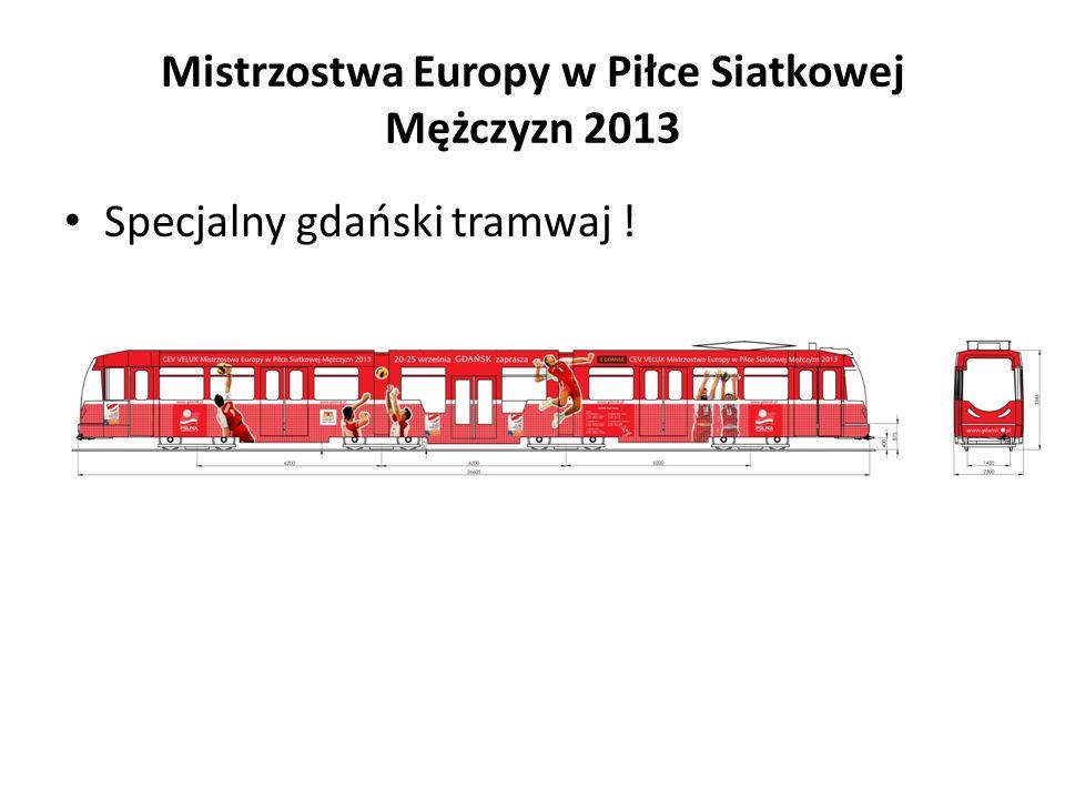 Mistrzostwa Europy w Piłce Siatkowej Mężczyzn 2013 Specjalny gdański tramwaj !