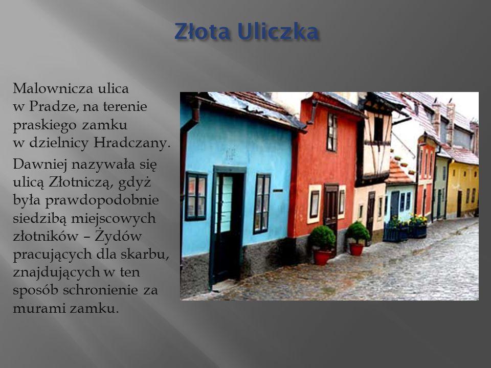 Z ł ota Uliczka Malownicza ulica w Pradze, na terenie praskiego zamku w dzielnicy Hradczany.