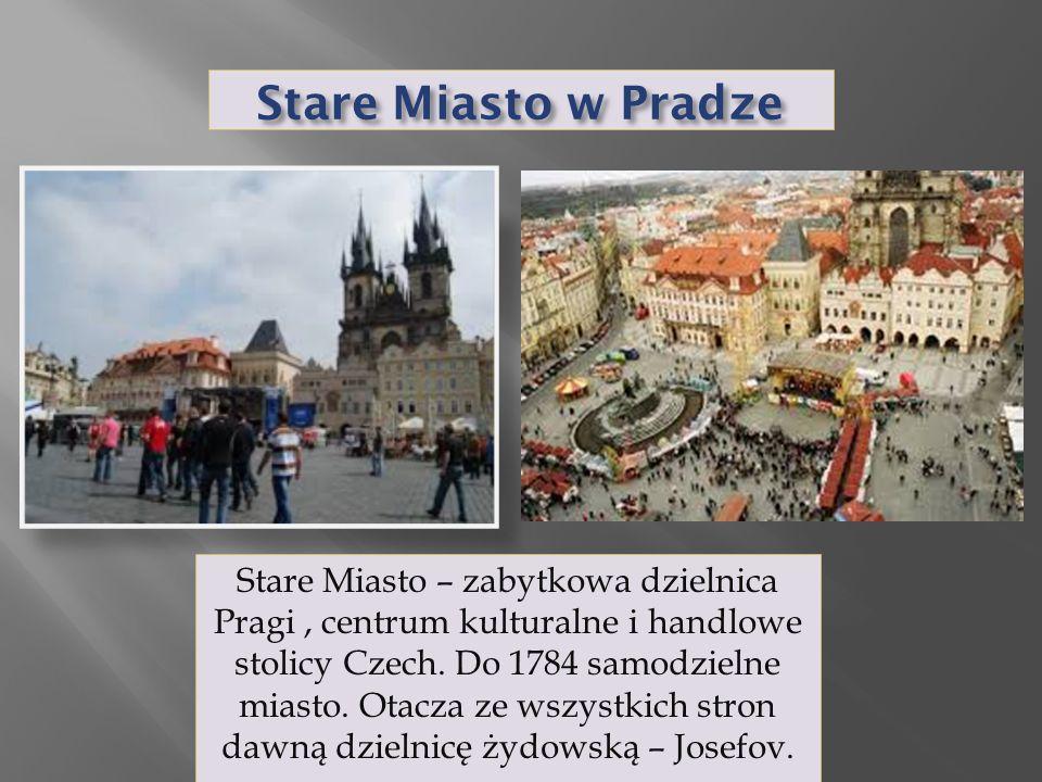 Stare Miasto w Pradze Stare Miasto – zabytkowa dzielnica Pragi, centrum kulturalne i handlowe stolicy Czech.