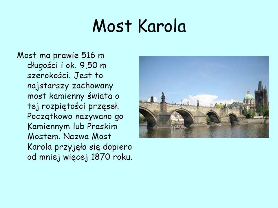 Most Karola Most ma prawie 516 m długości i ok. 9,50 m szerokości.
