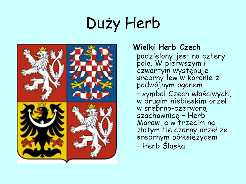 Duży Herb Wielki Herb Czech podzielony jest na cztery pola.