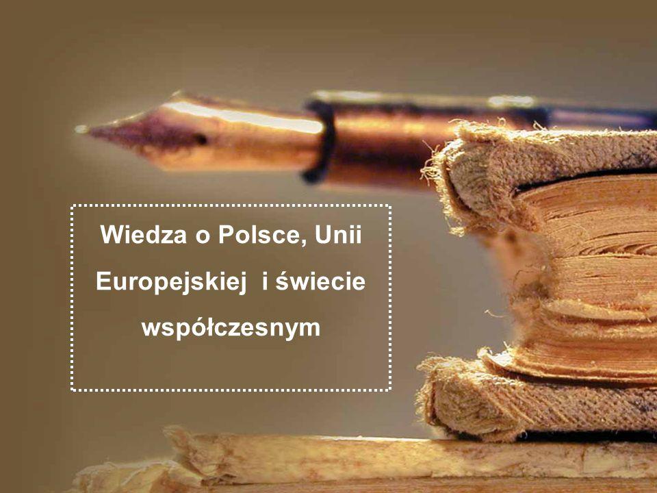 Wiedza o Polsce, Unii Europejskiej i świecie współczesnym