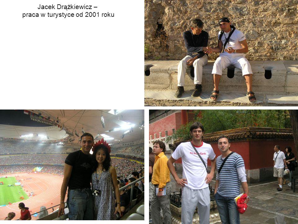 Jacek Drążkiewicz – praca w turystyce od 2001 roku