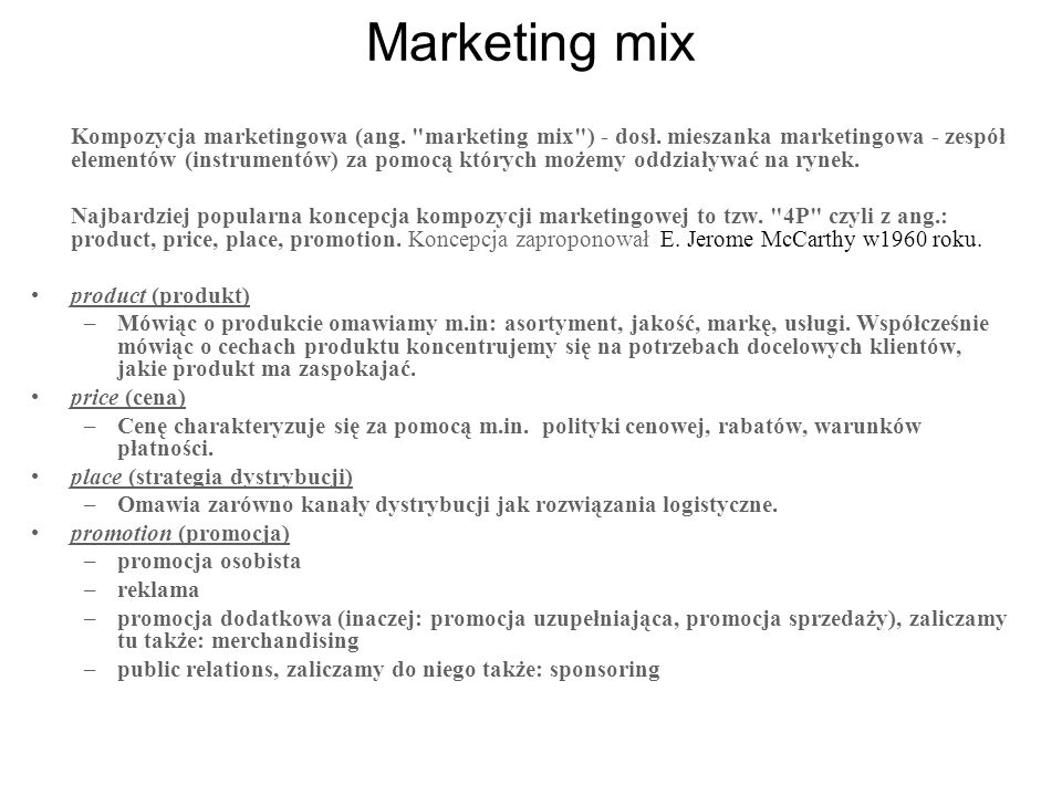 Marketing mix Kompozycja marketingowa (ang.