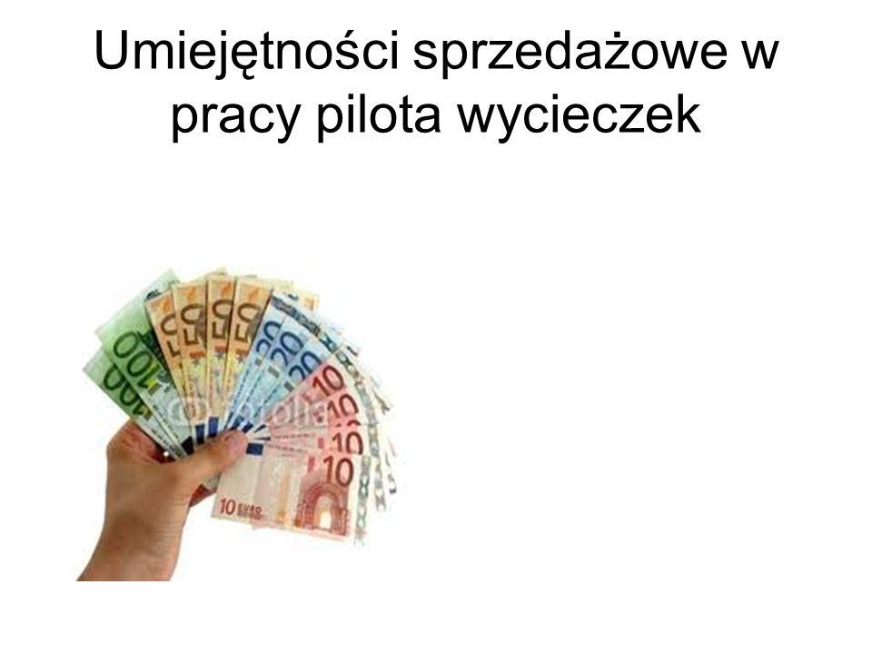 Umiejętności sprzedażowe w pracy pilota wycieczek