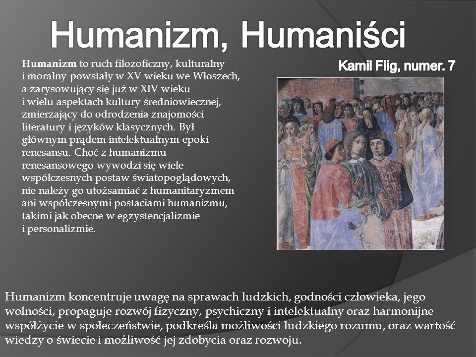 6. Prądy epoki. Humanizm Humanizm (łac.