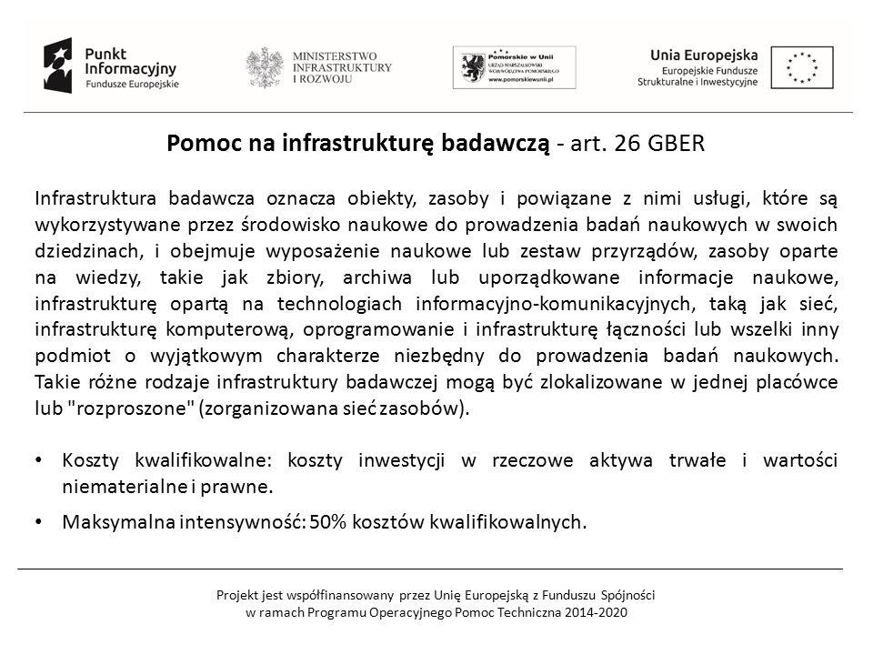 Projekt jest współfinansowany przez Unię Europejską z Funduszu Spójności w ramach Programu Operacyjnego Pomoc Techniczna 2014-2020 Pomoc na infrastrukturę badawczą - art.