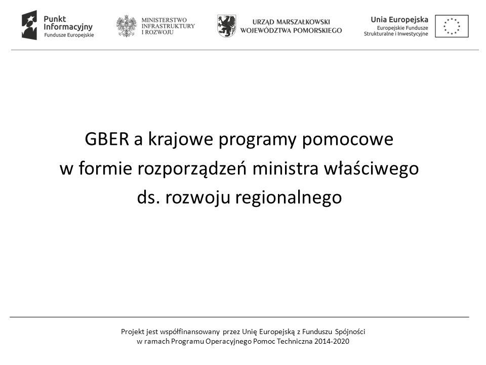 Projekt jest współfinansowany przez Unię Europejską z Funduszu Spójności w ramach Programu Operacyjnego Pomoc Techniczna 2014-2020 GBER a krajowe programy pomocowe w formie rozporządzeń ministra właściwego ds.