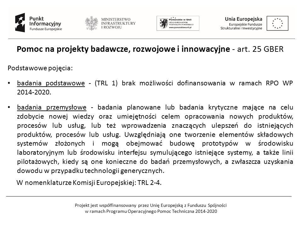 Projekt jest współfinansowany przez Unię Europejską z Funduszu Spójności w ramach Programu Operacyjnego Pomoc Techniczna 2014-2020 Pomoc na projekty badawcze, rozwojowe i innowacyjne - art.