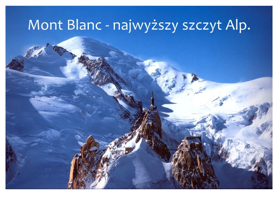 Mont Blanc - najwyższy szczyt Alp.