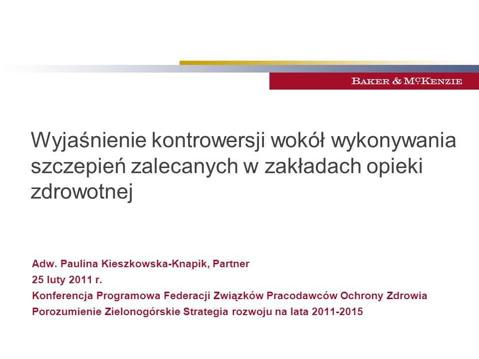 Wyjaśnienie kontrowersji wokół wykonywania szczepień zalecanych w zakładach opieki zdrowotnej Adw.