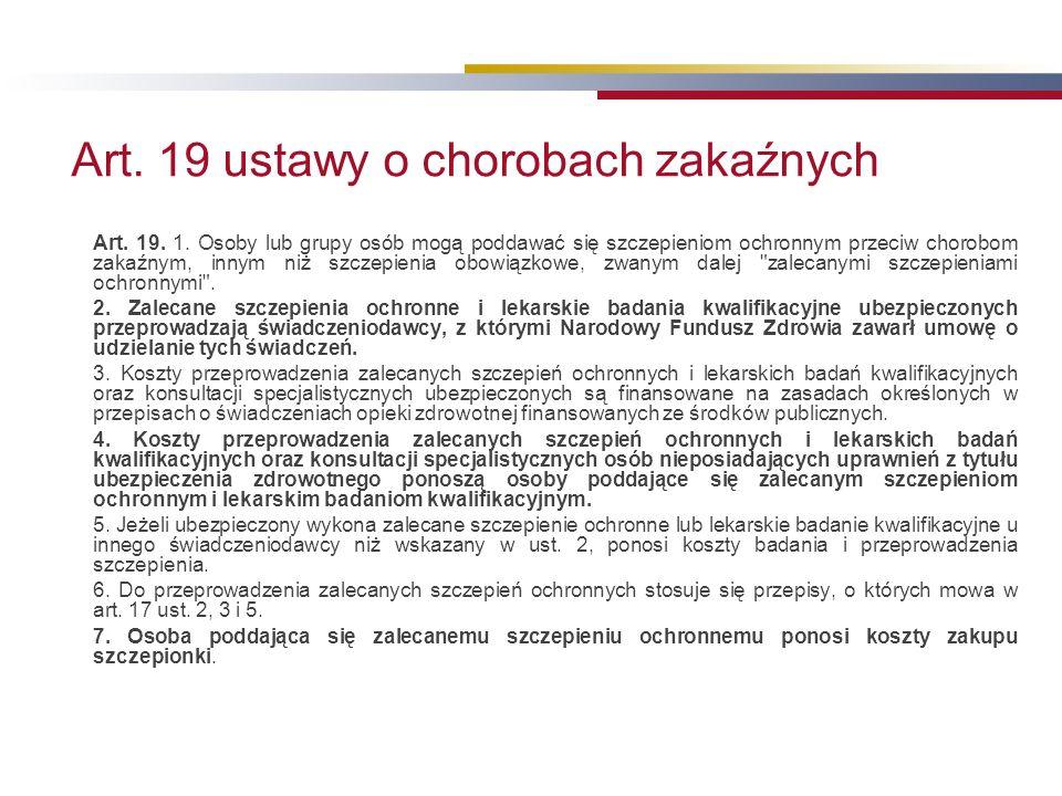 Art. 19 ustawy o chorobach zakaźnych Art. 19. 1.