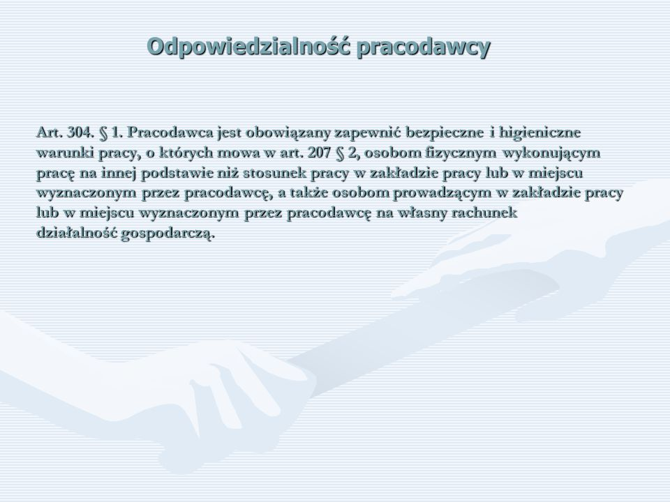 Obowiązki pracodawcy Art 207 § 2.