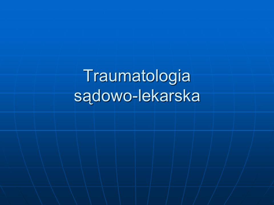 Traumatologia sądowo-lekarska