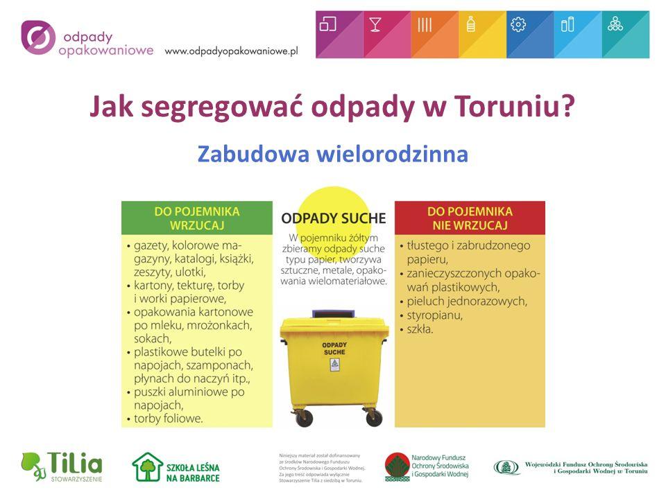 Jak segregować odpady w Toruniu Zabudowa wielorodzinna