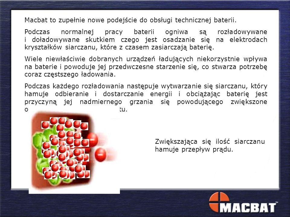 Macbat to zupełnie nowe podejście do obsługi technicznej baterii. Podczas normalnej pracy baterii ogniwa są rozładowywane i doładowywane skutkiem czeg