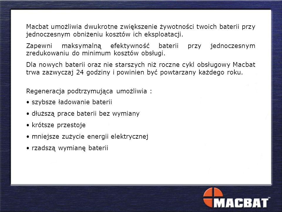 Macbat umożliwia dwukrotne zwiększenie żywotności twoich baterii przy jednoczesnym obniżeniu kosztów ich eksploatacji.