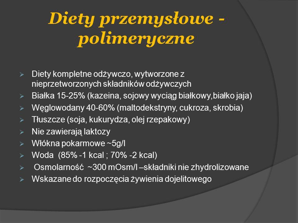 Diety przemysłowe - polimeryczne  Diety kompletne odżywczo, wytworzone z nieprzetworzonych składników odżywczych  Białka 15-25% (kazeina, sojowy wyc