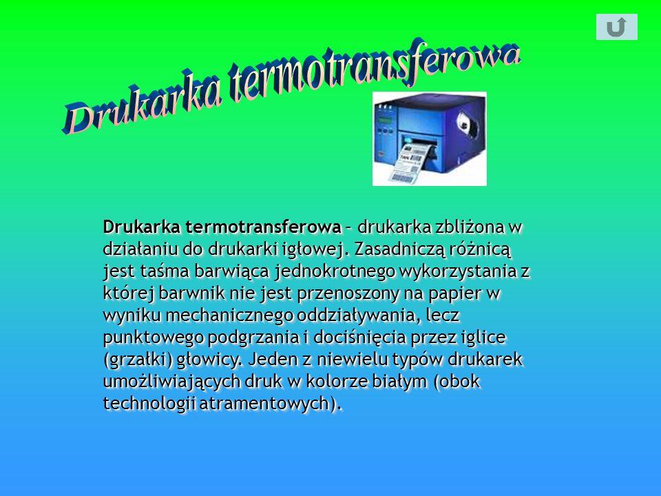 Drukarka termotransferowa – drukarka zbliżona w działaniu do drukarki igłowej. Zasadniczą różnicą jest taśma barwiąca jednokrotnego wykorzystania z kt