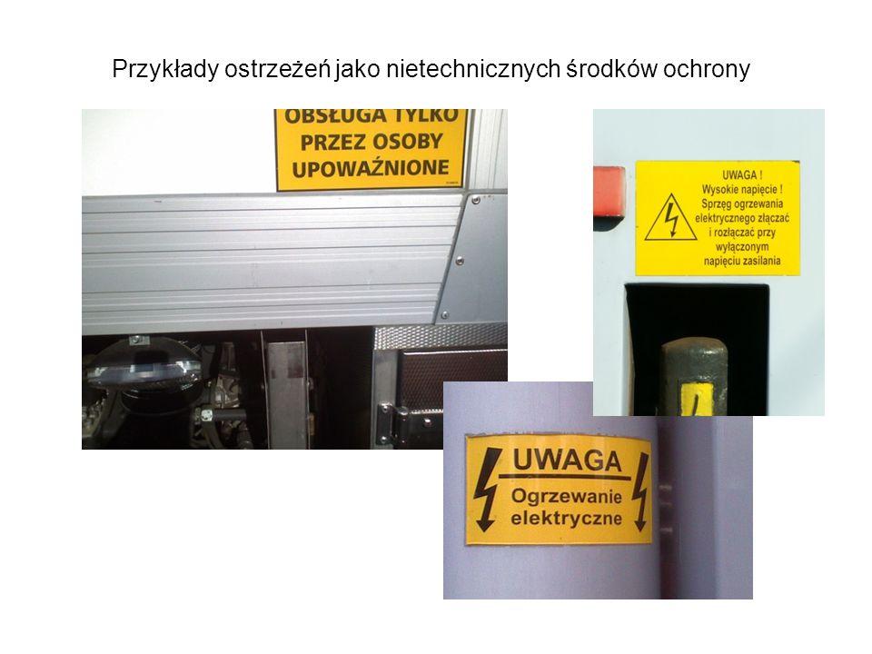 Przykłady ostrzeżeń jako nietechnicznych środków ochrony