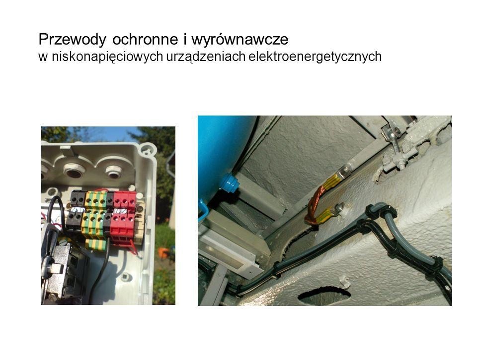 Przewody ochronne i wyrównawcze w niskonapięciowych urządzeniach elektroenergetycznych