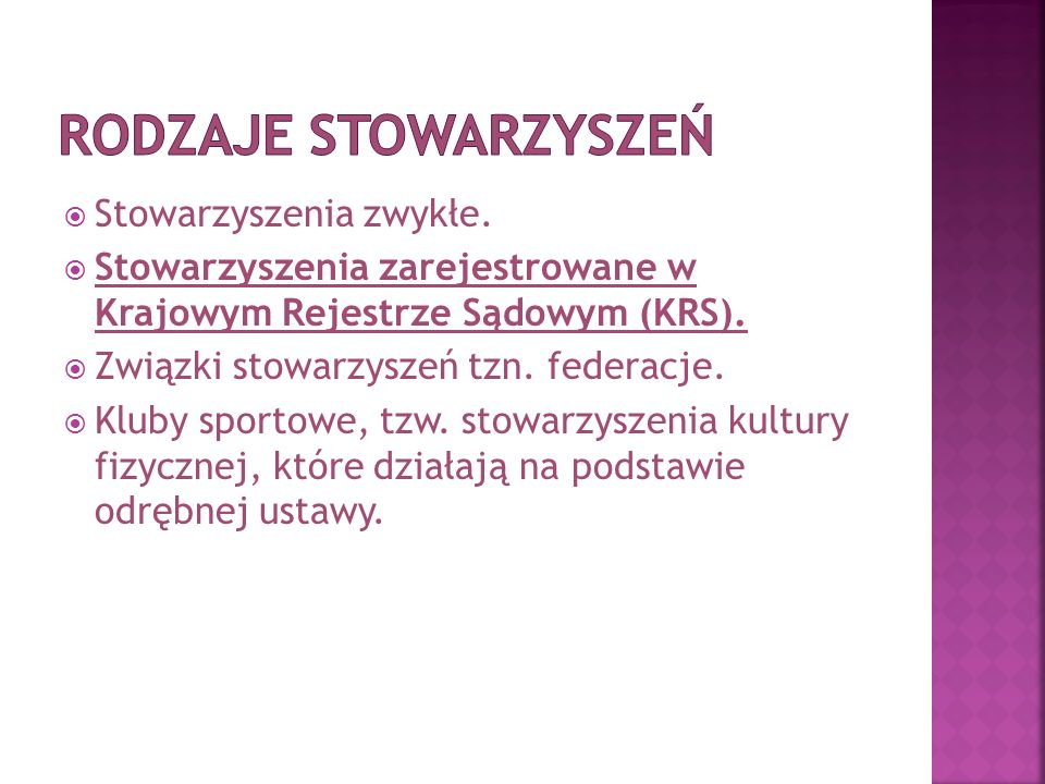  Stowarzyszenia zwykłe.  Stowarzyszenia zarejestrowane w Krajowym Rejestrze Sądowym (KRS).