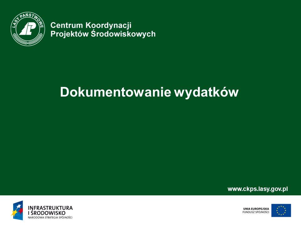 www.ckps.lasy.gov.pl Dokumentowanie wydatków