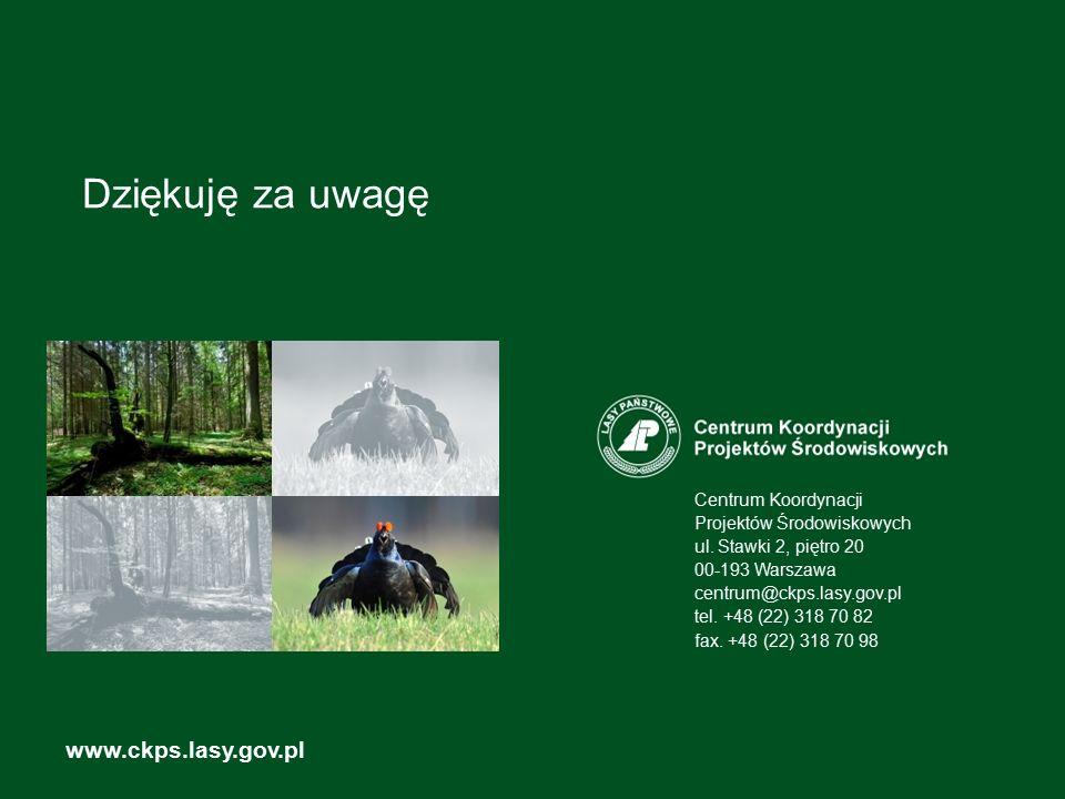 Dziękuję za uwagę www.ckps.lasy.gov.pl Centrum Koordynacji Projektów Środowiskowych ul. Stawki 2, piętro 20 00-193 Warszawa centrum@ckps.lasy.gov.pl t