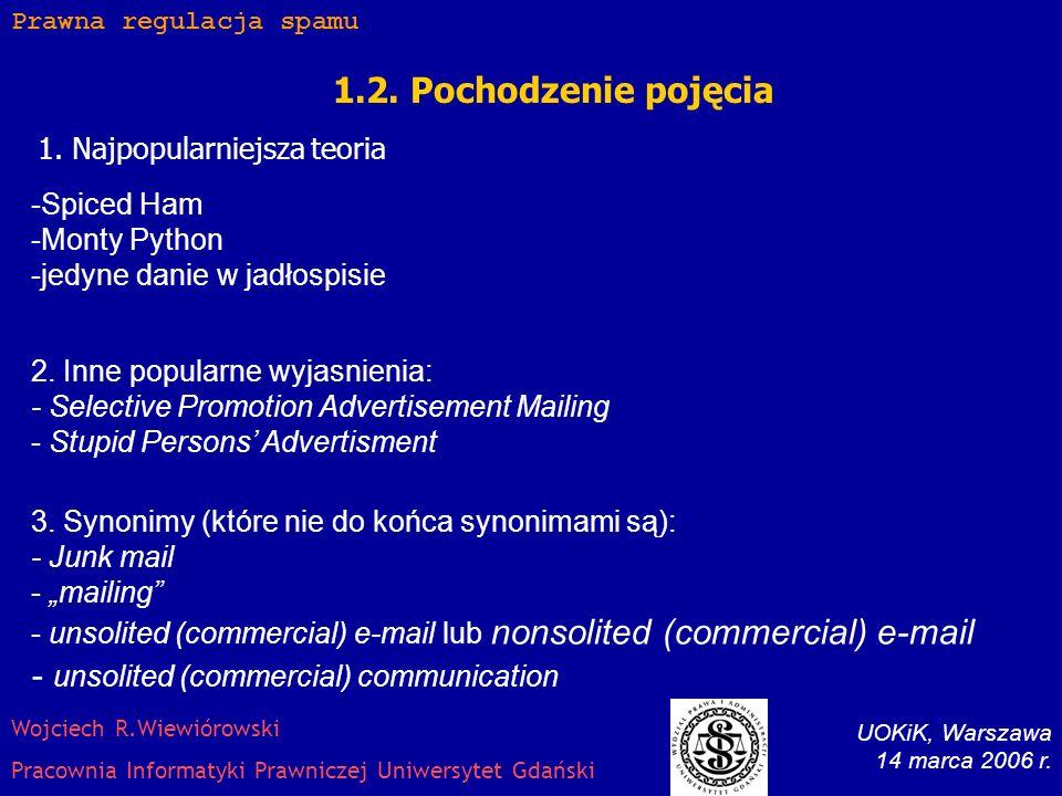 2.5.Ustawowa regulacja spamu kommercyjnego Art. 10.