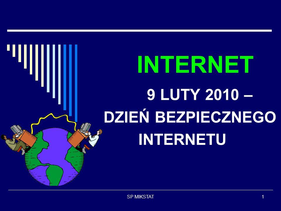 SP MIKSTAT1 INTERNET 9 LUTY 2010 – DZIEŃ BEZPIECZNEGO INTERNETU