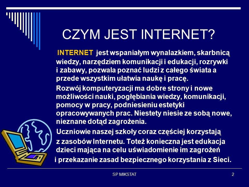 SP MIKSTAT2 CZYM JEST INTERNET.