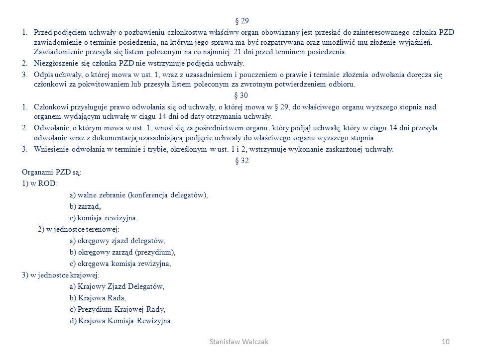§ 15 Członek zwyczajny ma obowiązek: 1.przestrzegać ustawę, niniejszy statut oraz wydane na jego podstawie uchwały organów PZD, 2.przestrzegać zasad współżycia społecznego, 3.dbać o dobre imię PZD i polskiego ogrodnictwa działkowego, 4.działać w interesie PZD i jego członków, 5.brać czynny udział w życiu PZD, 6.uiszczać składkę członkowską do 30 czerwca danego roku, 7.aktualizować dane osobowe i adres do korespondencji, 8.otaczać opieką mienie PZD.