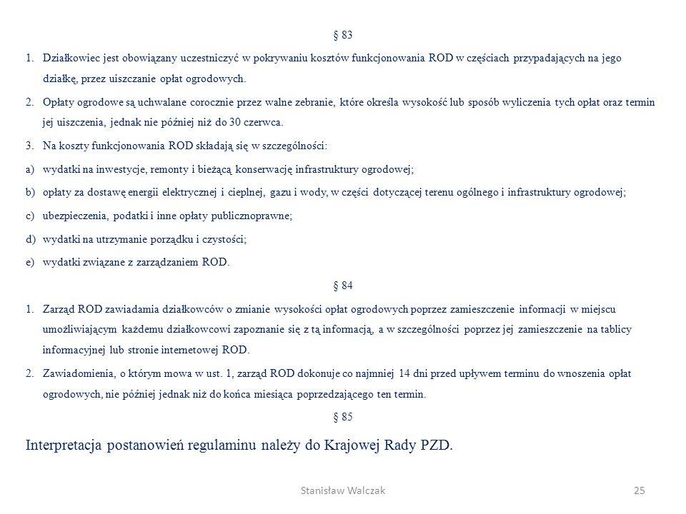 § 72 1.Alejki ogrodowe powinny posiadać nazwy lub numery.