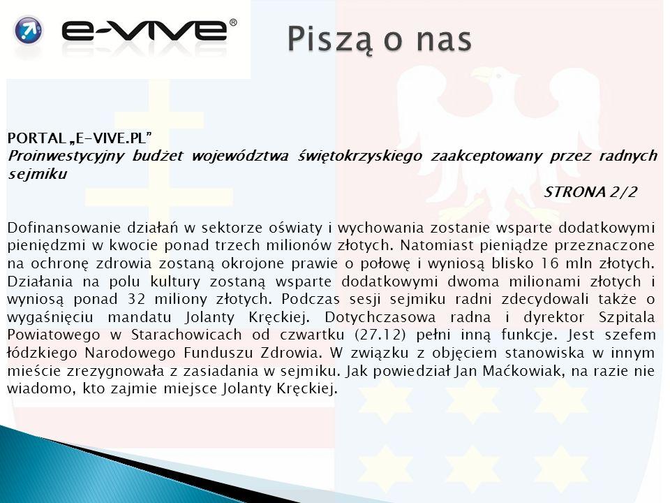 """PORTAL """"E-VIVE.PL Proinwestycyjny budżet województwa świętokrzyskiego zaakceptowany przez radnych sejmiku STRONA 2/2 Dofinansowanie działań w sektorze oświaty i wychowania zostanie wsparte dodatkowymi pieniędzmi w kwocie ponad trzech milionów złotych."""