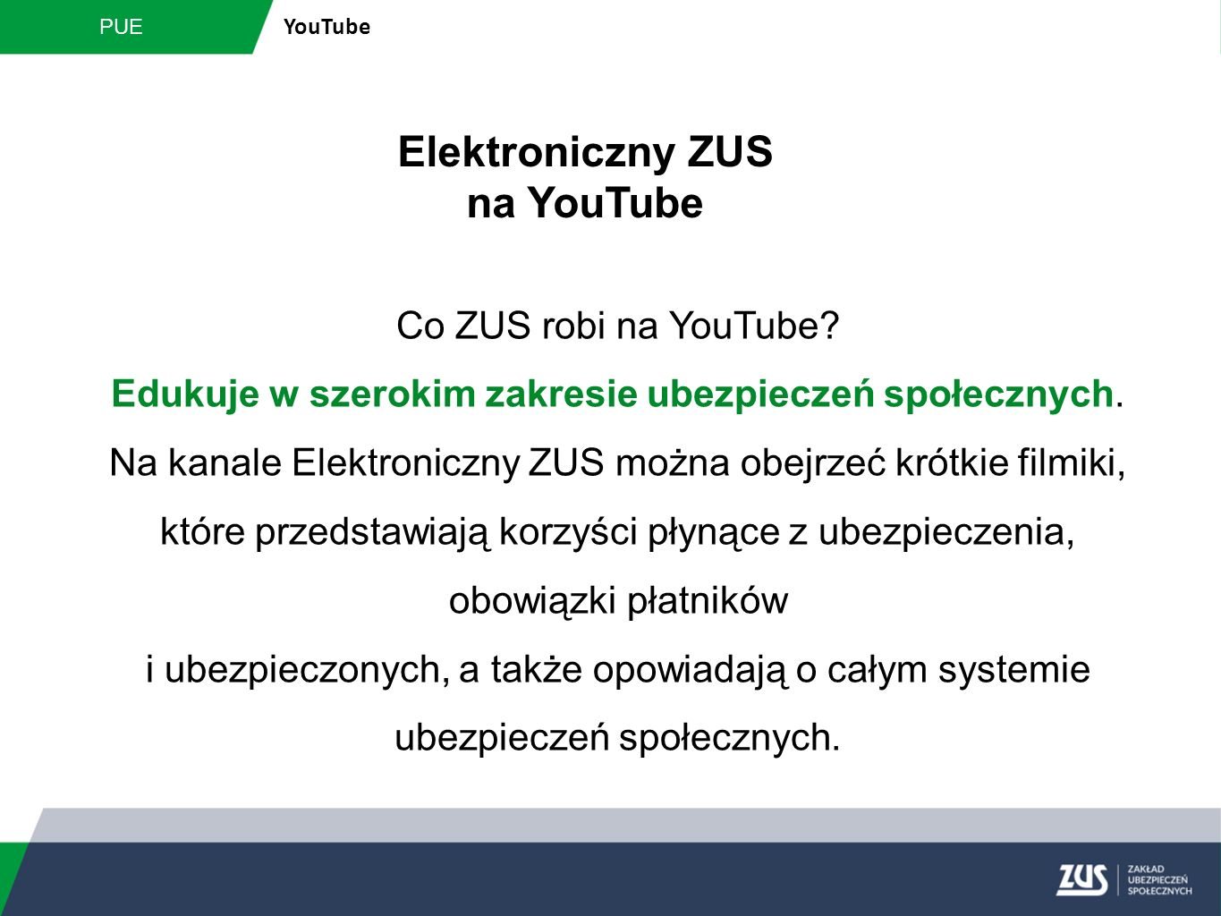 PUE YouTube Elektroniczny ZUS na YouTube Co ZUS robi na YouTube.