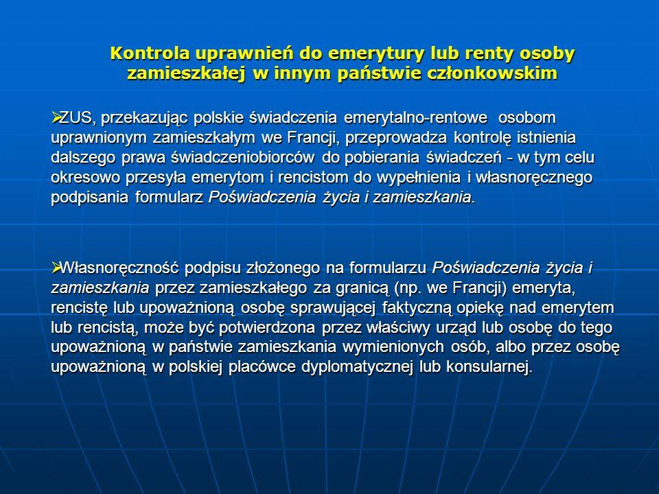 Kontrola uprawnień do emerytury lub renty osoby zamieszkałej w innym państwie członkowskim  ZUS, przekazując polskie świadczenia emerytalno-rentowe o