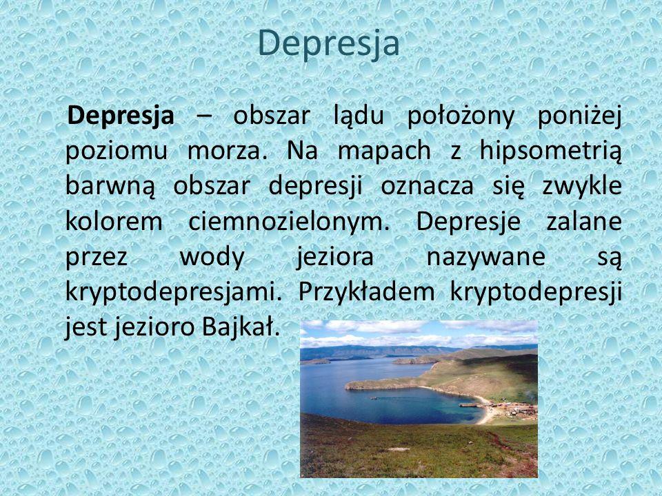 Depresja Depresja – obszar lądu położony poniżej poziomu morza.