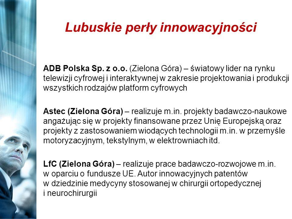 Lubuskie perły innowacyjności ADB Polska Sp. z o.o. (Zielona Góra) – światowy lider na rynku telewizji cyfrowej i interaktywnej w zakresie projektowan