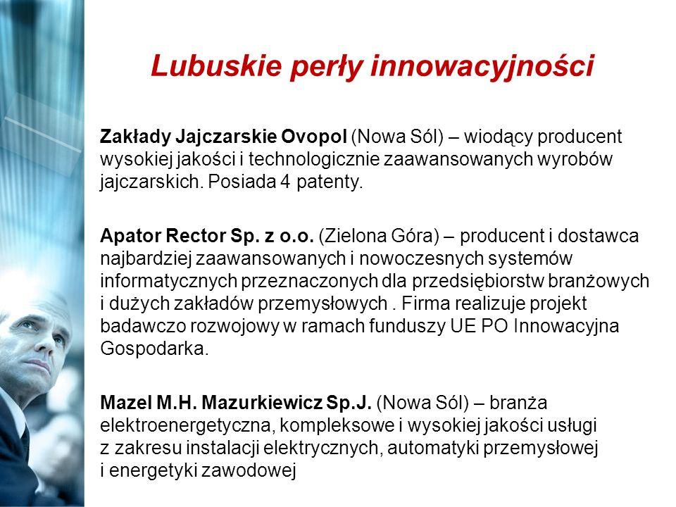 Lubuskie perły innowacyjności Zakłady Jajczarskie Ovopol (Nowa Sól) – wiodący producent wysokiej jakości i technologicznie zaawansowanych wyrobów jajc