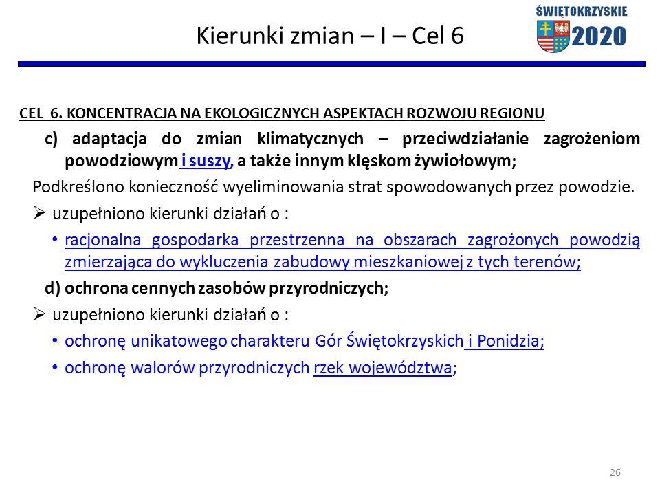 Kierunki zmian – I – Cel 6 CEL 6.