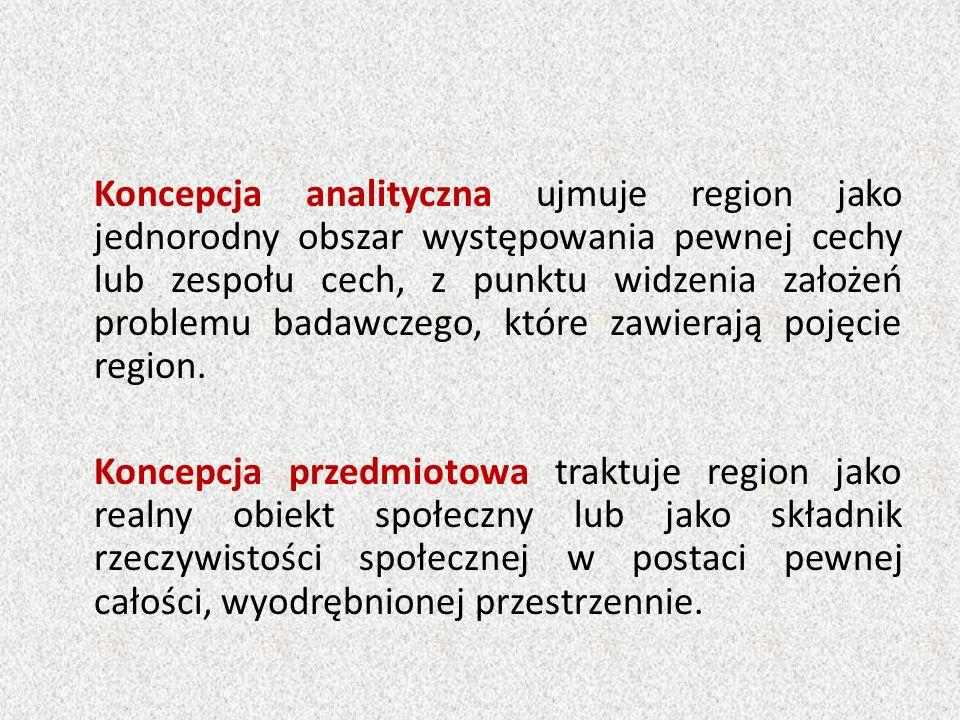 Region w ujęciu systemowym jest realną jednostką przestrzenną lub terytorialną, złożoną z różnych elementów powiązanych ze sobą.