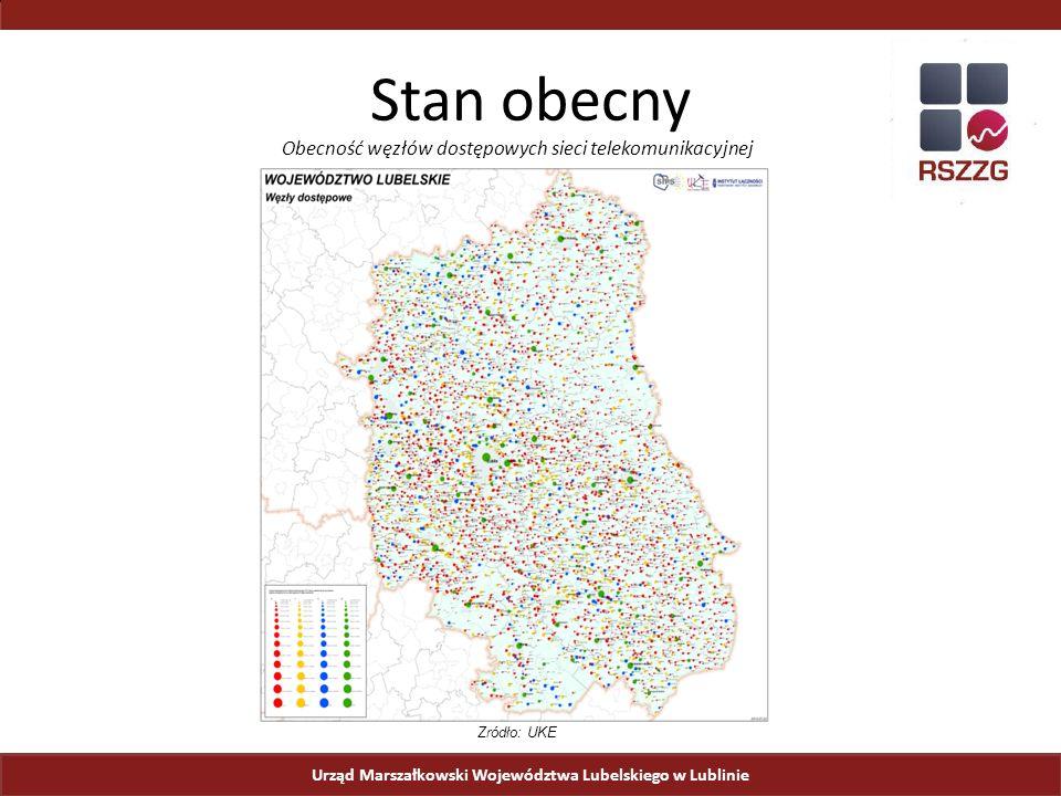 Urząd Marszałkowski Województwa Lubelskiego w Lublinie Stan obecny Obecność węzłów dostępowych sieci telekomunikacyjnej Źródło: UKE